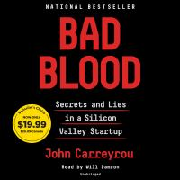 Bad blood secrets and lies in a Silicon Valley startup